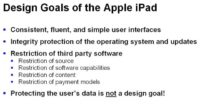 iPad's design is derivative of its objectives