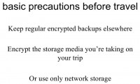 Precautions to keep personal data intact on a trip: encryption and online storage