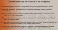 Workplace violence countermeasures