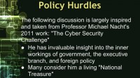 Policy hurdles, according to Michael Nacht