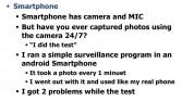 Surveillance on smartphone