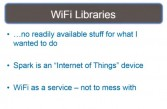 Hurdles with WiFi libraries