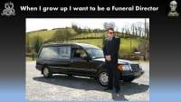 The wannabe funeral director