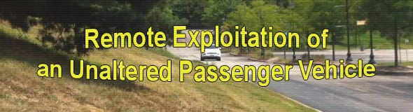 Remote Exploitation of an Unaltered Passenger Vehicle 6: Exploit Chain