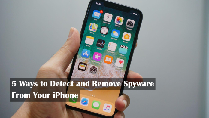 5 Ways to Detect and Remove Spyware From Your iPhone