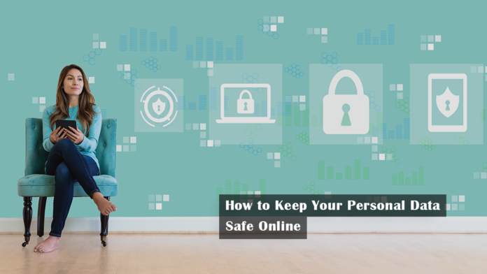 How to Keep Your Personal Data Safe Online