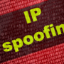 Everything you need to know about IP spoofing